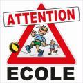 Panneau attention ecole